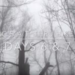 appalachian Trail Videotagebuch 6 & 7